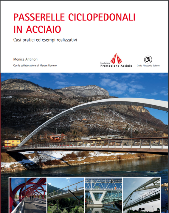 "Footbridge on the A8 included in the book ""Passerelle Ciclopedonali in Acciaio"""