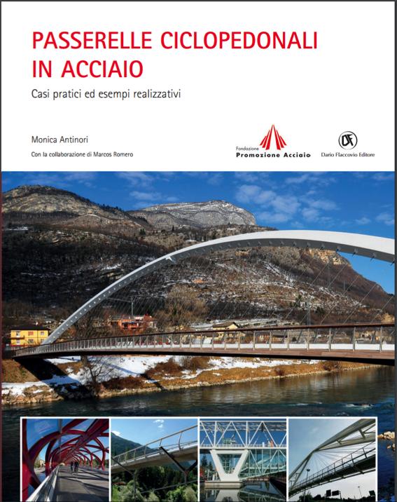 """Passerella sulla A8 inserita sul libro """"Passerelle Ciclopedonali in Acciaio"""""""